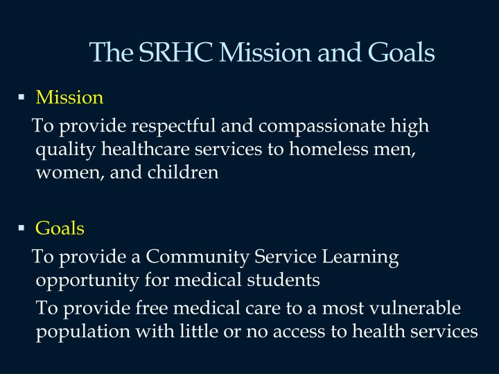 The srhc mission and goals