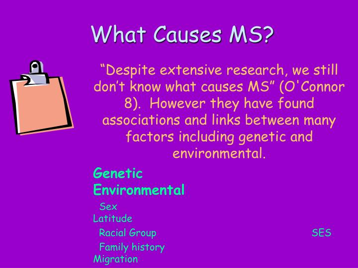 What Causes MS?