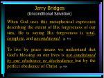 jerry bridges unconditional salvation56