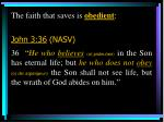 the faith that saves is obedient