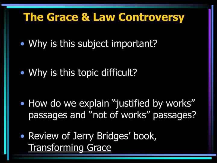the grace law controversy n.