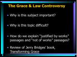 the grace law controversy
