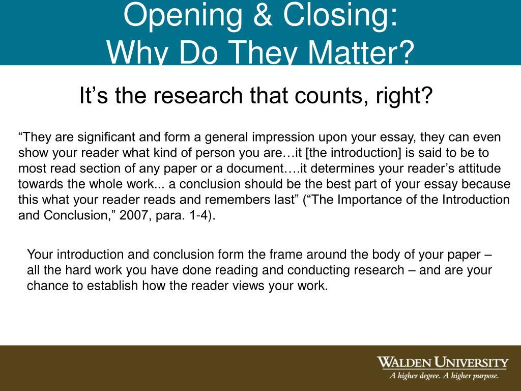 Opening & Closing: