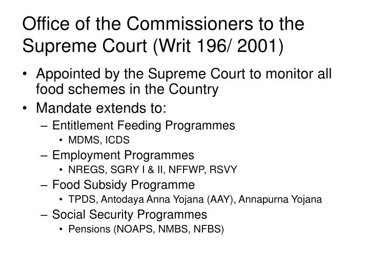 Office of the Commissioners to the Supreme Court (Writ 196/ 2001)