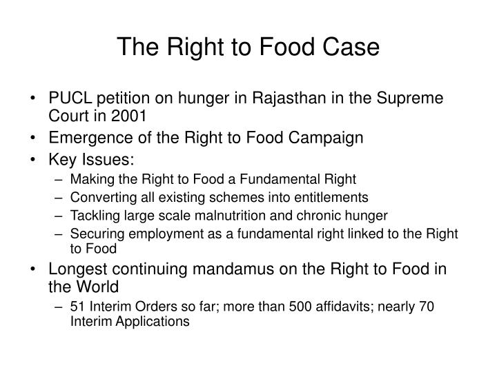 The Right to Food Case