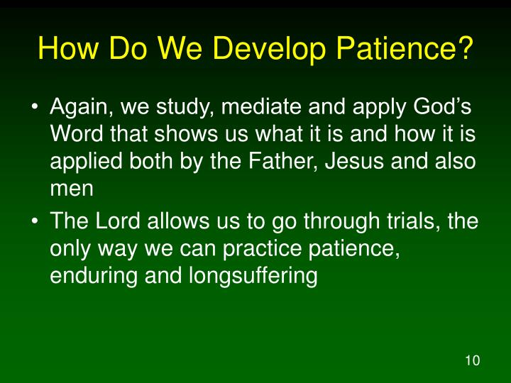 How Do We Develop Patience?