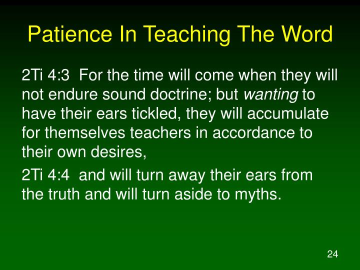 Patience In Teaching The Word