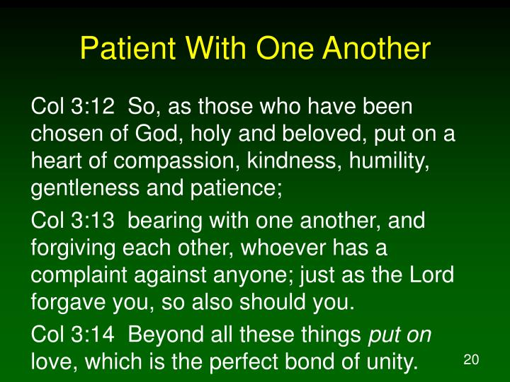 Patient With One Another