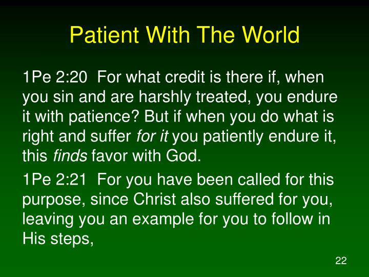 Patient With The World