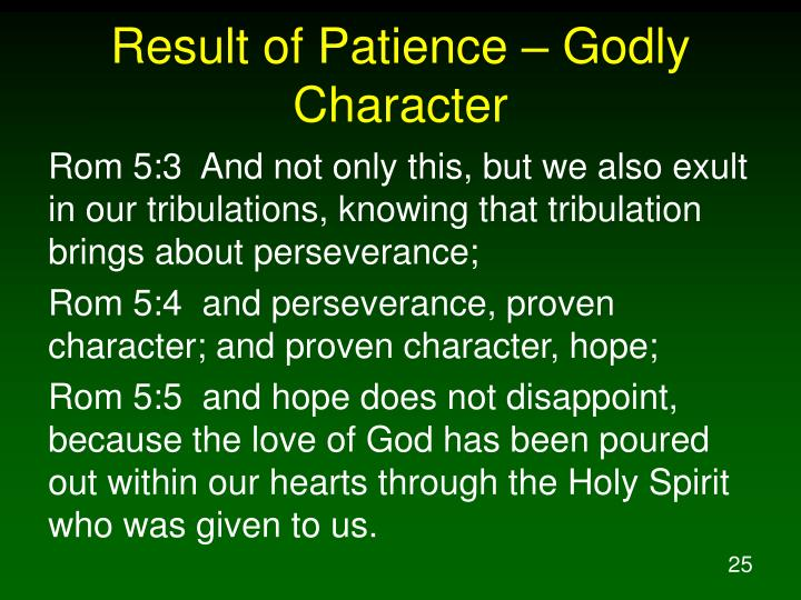 Result of Patience – Godly Character