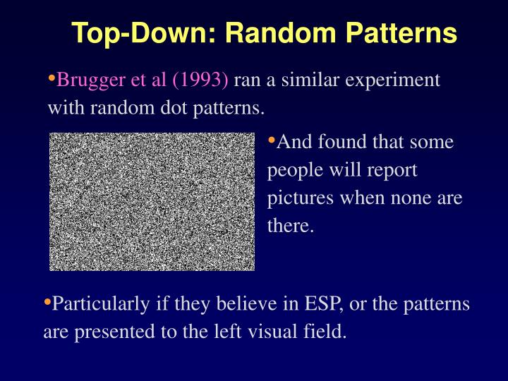 Top-Down: Random Patterns