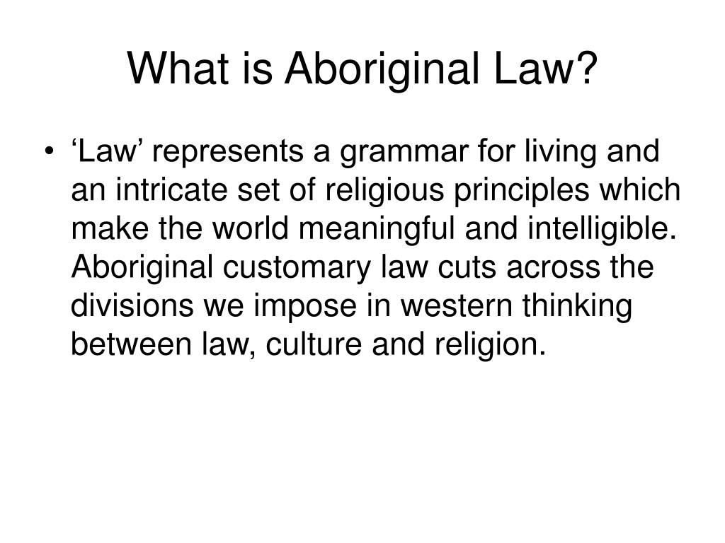 What is Aboriginal Law?