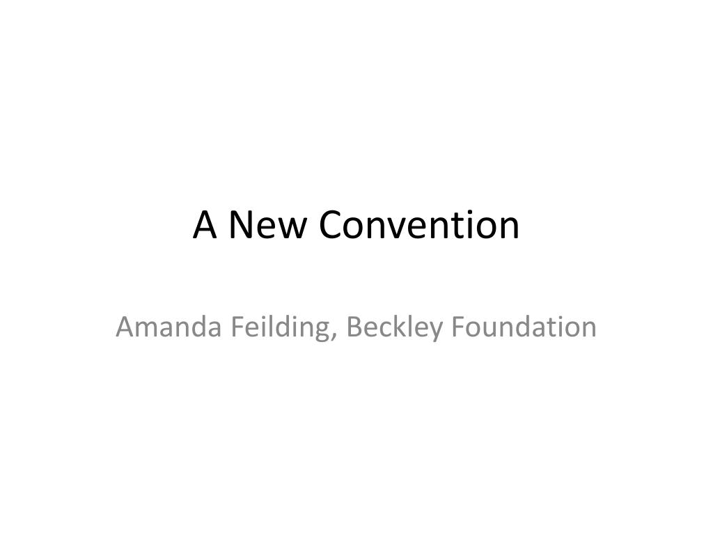 A New Convention