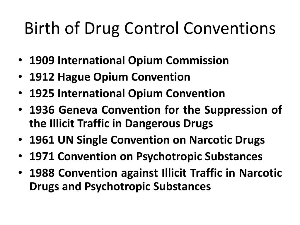 Birth of Drug Control Conventions