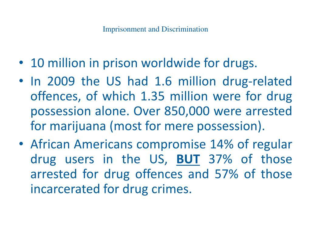 Imprisonment and Discrimination