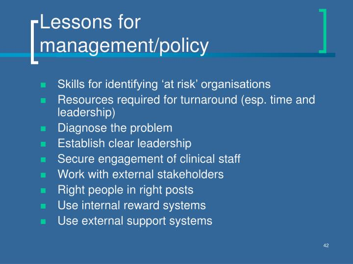 Lessons for management/policy
