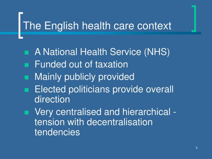 The English health care context