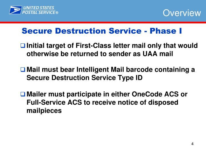Secure Destruction Service - Phase I