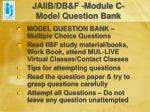 jaiib db f module c model question bank