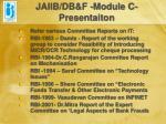 jaiib db f module c presentaiton