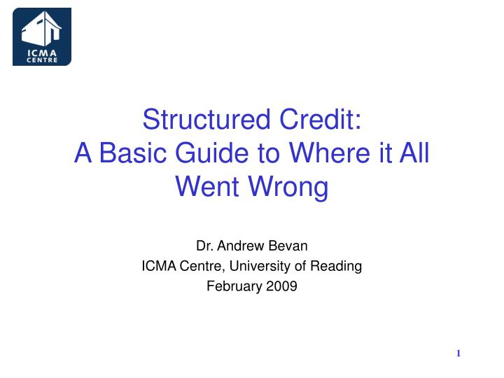 Structured credit a basic guide to where it all went wrong