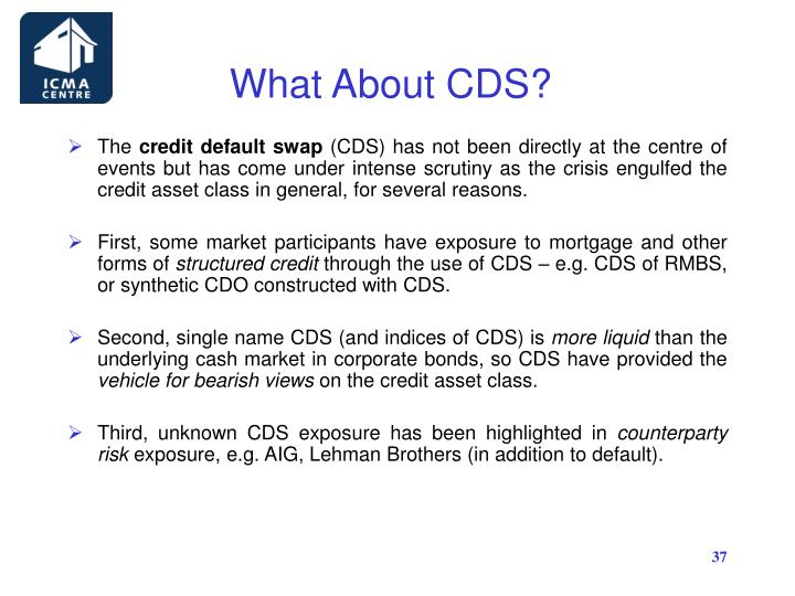 What About CDS?