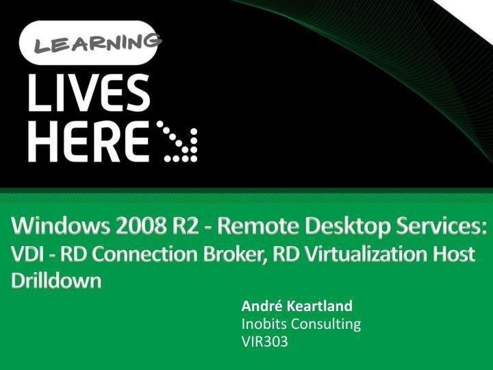 Windows 2008 r2 remote desktop services vdi rd connection broker rd virtualization host drilldown