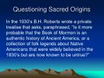 questioning sacred origins25