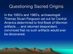 questioning sacred origins26