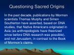 questioning sacred origins27
