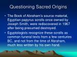 questioning sacred origins28