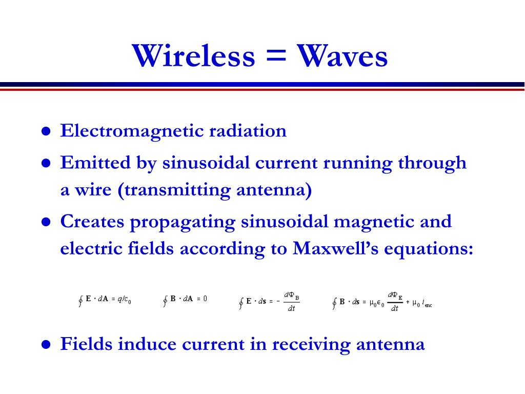 Wireless = Waves