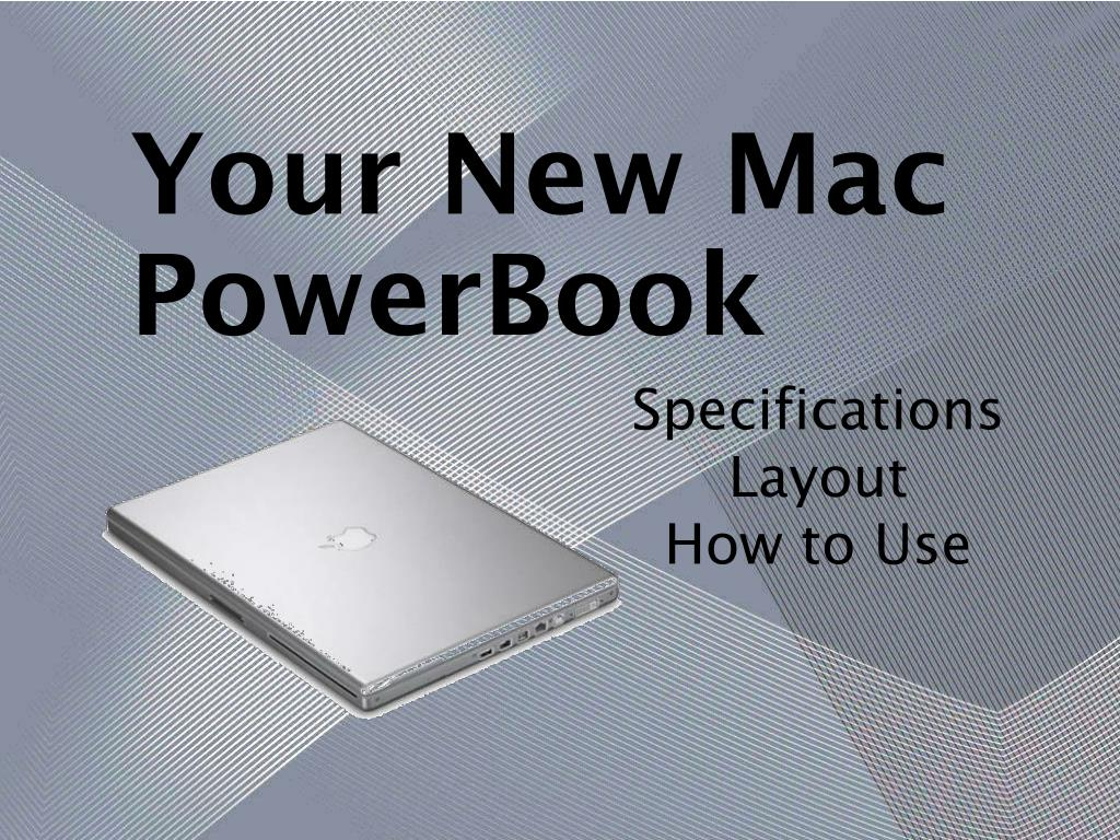 your new mac powerbook l.