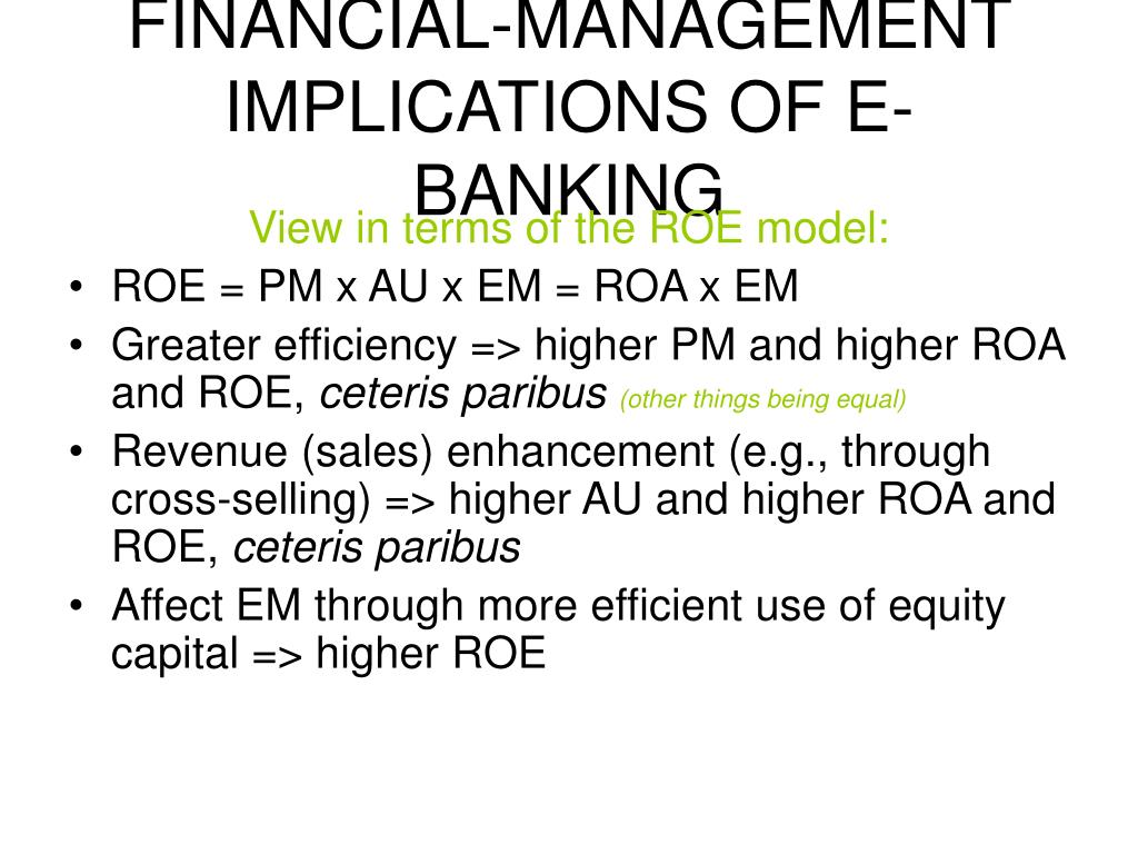 FINANCIAL-MANAGEMENT IMPLICATIONS OF E-BANKING