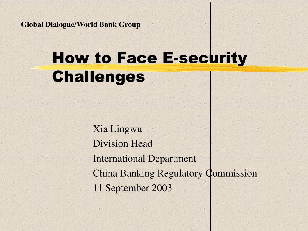how to face e security challenges l.