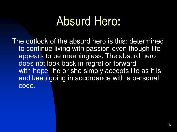 Absurd Hero