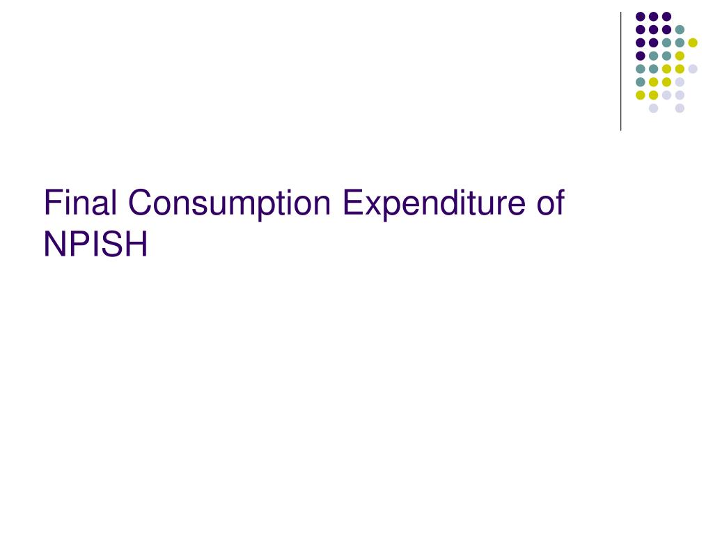 Final Consumption Expenditure of NPISH