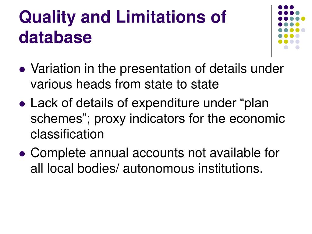 Quality and Limitations of database