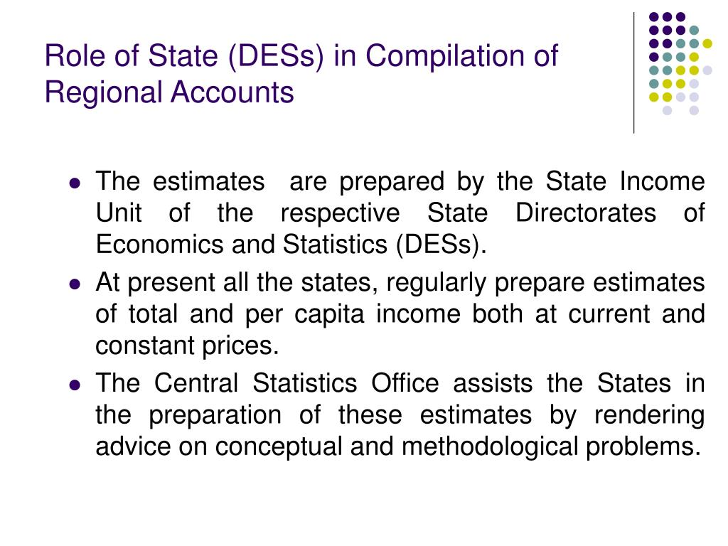 Role of State (DESs) in Compilation of Regional Accounts