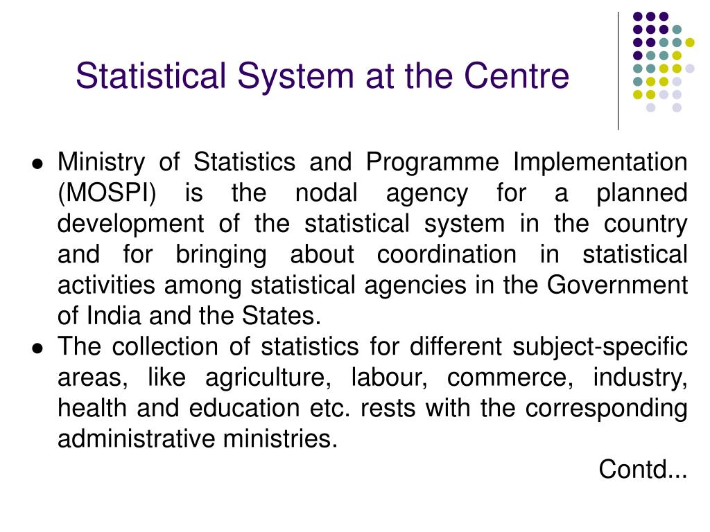 Statistical System at the Centre
