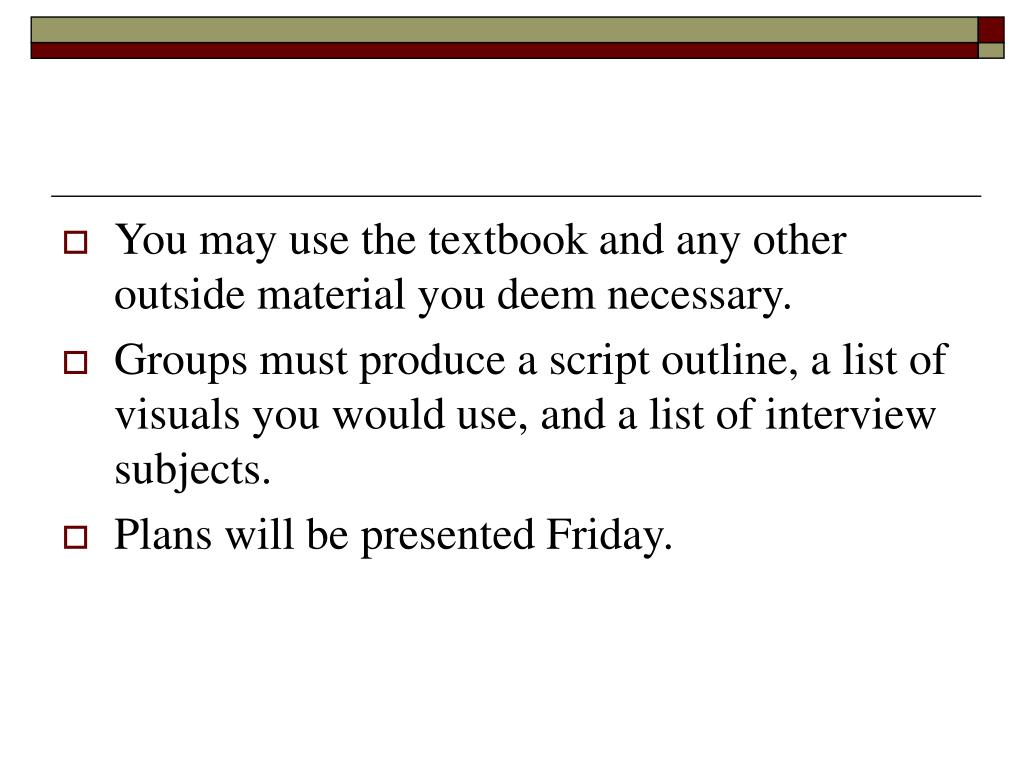 You may use the textbook and any other outside material you deem necessary.