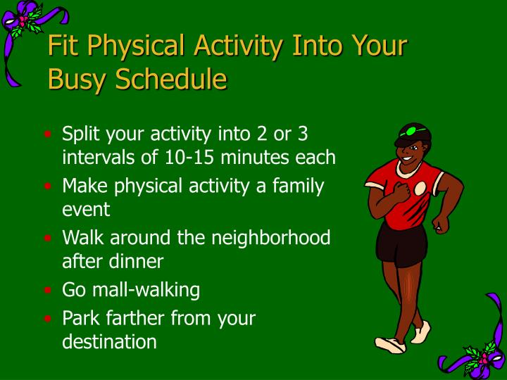 Fit Physical Activity Into Your Busy Schedule