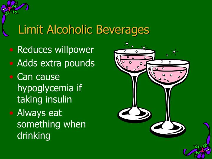 Limit Alcoholic Beverages
