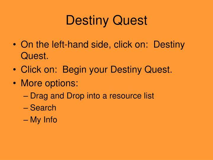 Destiny Quest