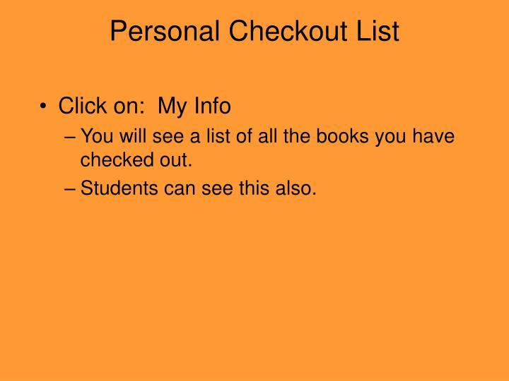 Personal Checkout List