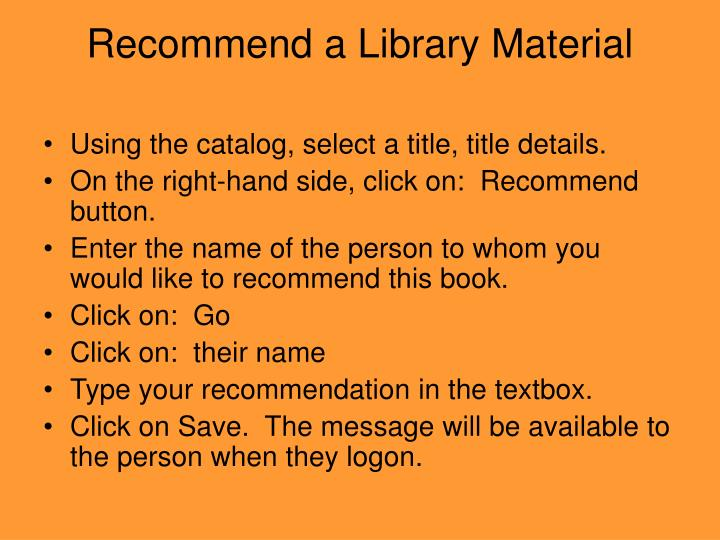 Recommend a Library Material