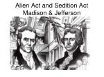 alien act and sedition act madison jefferson