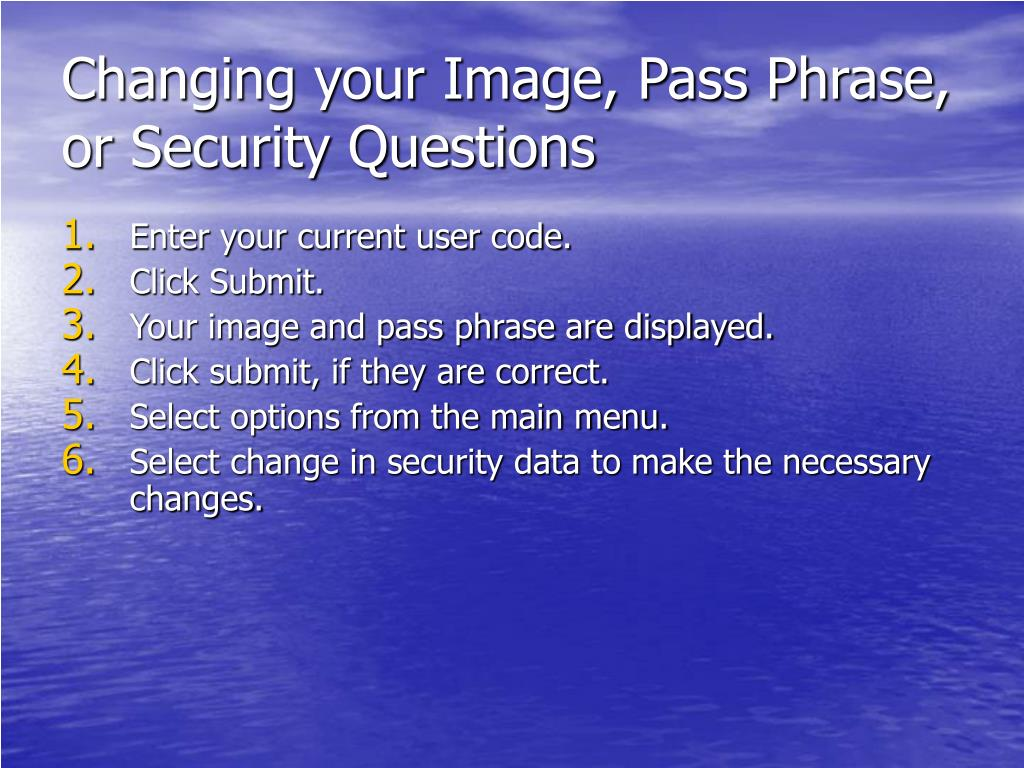 Changing your Image, Pass Phrase, or Security Questions