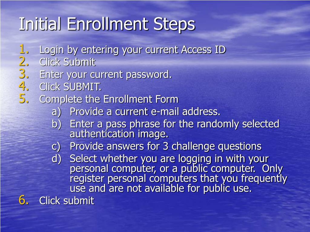Initial Enrollment Steps