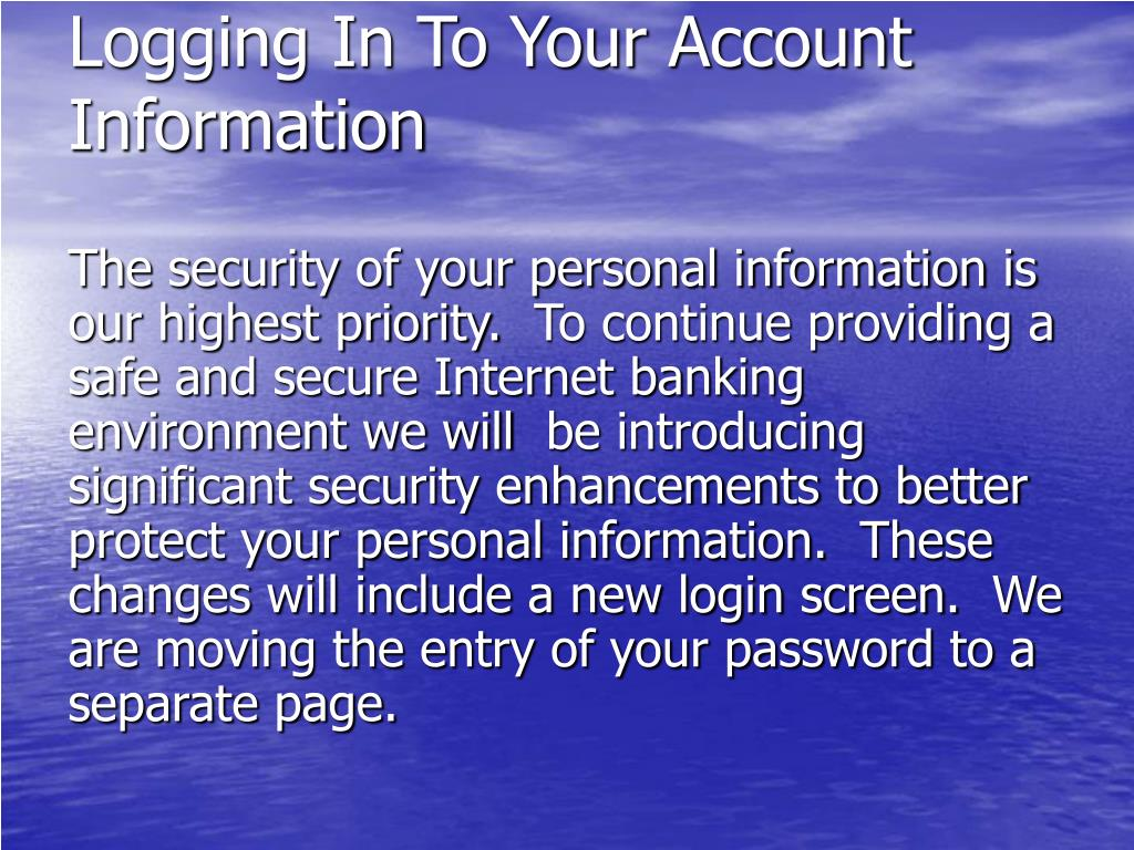 Logging In To Your Account Information